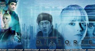 Distorted (2018) Sinhala Subtitles | විසිතුරු තාක්ෂණයේ අන්ධකාර මනෝ ව්යාධික ආයුධය! [සිංහල උපසිරසි සමඟ]
