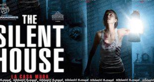 The Silent House (2010) AKA La casa muda Sinhala Subtitles | නිහඬ අඳුරු නිවස [සිංහල උපසිරැසි සමඟ]