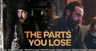 The Parts You Lose (2019) Sinhala Subtitles | දරුණු අපරාධකරුවෙකුට පිහිට වන දස හැවිරිදි බිහිරි දරුවා [සිංහල උපසිරැසි සමග]